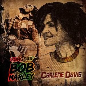 Album Tuff Gong Masters Vault Presents: Songs Of Bob Marley from Carlene Davis