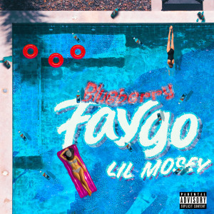 Listen to Blueberry Faygo song with lyrics from Lil Mosey