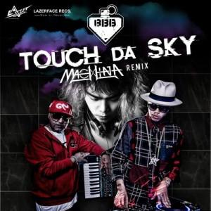 Album Touch Da Sky (feat. Da Endorphine) Machina Remix from BangBangBang