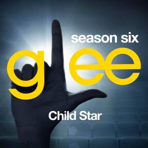 Glee Cast的專輯Glee: The Music, Child Star
