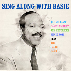 Count Basie and His Orchestra的專輯Sing Along with Basie