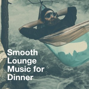 Album Smooth Lounge Music for Dinner from Guitar Relaxing Songs
