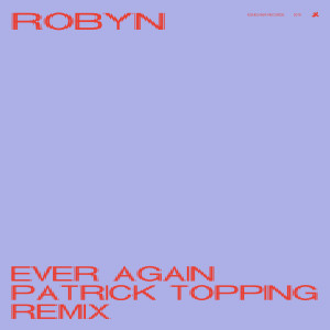 Robyn的專輯Ever Again
