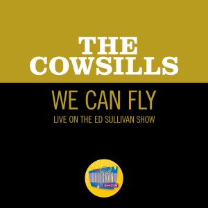 Album We Can Fly (Live On The Ed Sullivan Show, December 24, 1967) from The Cowsills