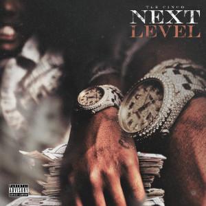 Album Next Level (Explicit) from TLE Cinco