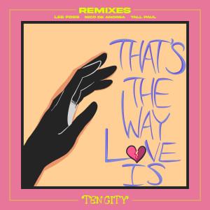 Album That's The Way Love Is (Remixes) from Ten City