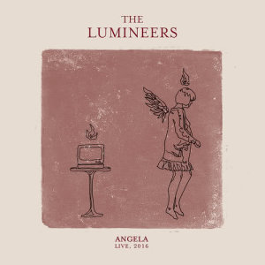 Listen to Angela song with lyrics from The Lumineers