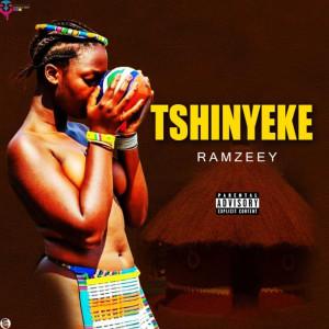 Album Tshinyeke (Explicit) from Ramzeey