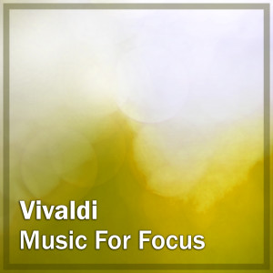 Vivaldi: Music for Focus