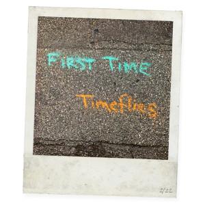 Timeflies的專輯First Time