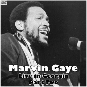 Marvin Gaye的專輯Live in Georgia - Part Two