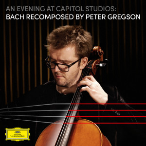 Album An Evening at Capitol Studios: Bach Recomposed from Peter Gregson