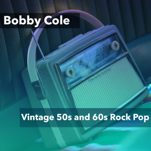Album Vintage 50s and 60s Rock Pop from Bobby Cole