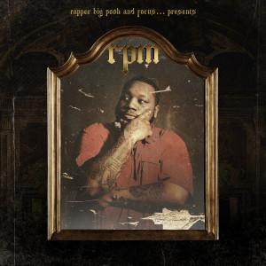 Album RPM from Rapper Big Pooh