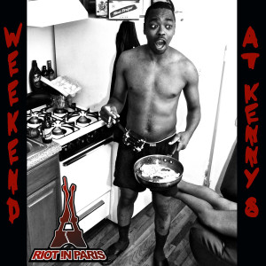 Album Weekend at Kenny's from Riot !n Paris