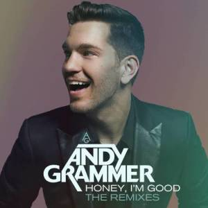 Listen to Honey, I'm Good (Club Mix) song with lyrics from Andy Grammer
