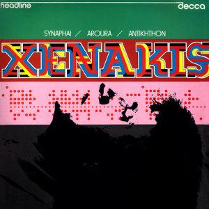 Xenakis: Synaphai; Aroura; Antikhthon