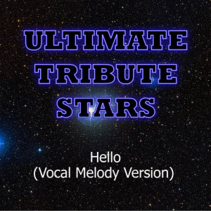 Ultimate Tribute Stars的專輯Martin Solveig - Hello (Vocal Melody Version)