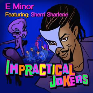 Album Impractical Jokers (Explicit) from E Minor