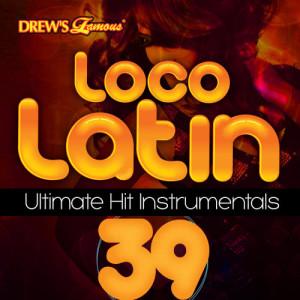 The Hit Crew的專輯Loco Latin Ultimate Hit Instrumentals, Vol. 39