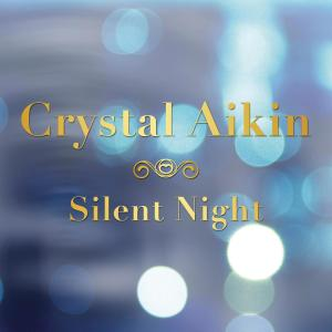 Album Silent Night from Crystal Aikin