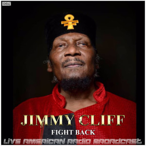 Album Fight Back (Live) from Jimmy Cliff