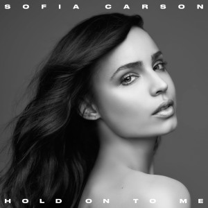 Sofia Carson的專輯Hold On To Me