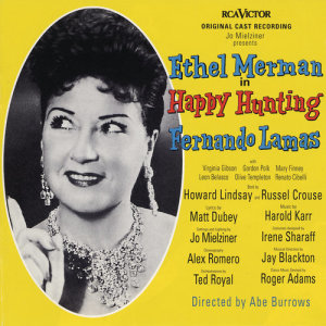 Album Happy Hunting (Original Broadway Cast Recording) from Original Cast Recording