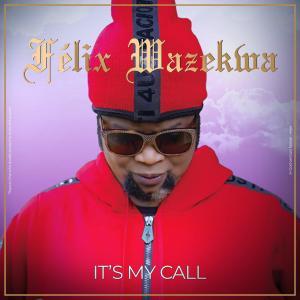 Album It's My Call from Felix Wazekwa