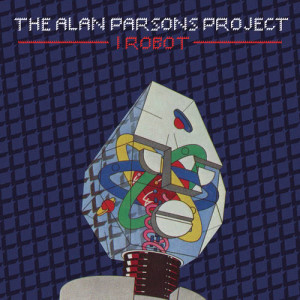 The Alan Parsons Project的專輯I Robot (Legacy Edition)