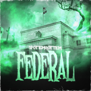 Album Federal from SpotemGottem