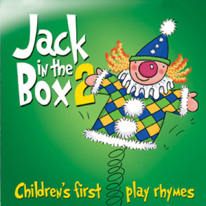 The Jamborees的專輯Jack in the Box… Children's First Play Rhymes - Volume 2