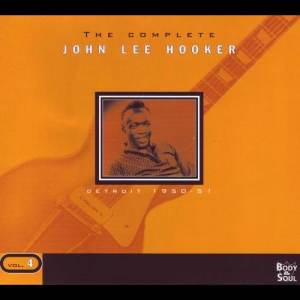 John Lee Hooker的專輯The Complete Vol. 4 - Detroit 1950-1951