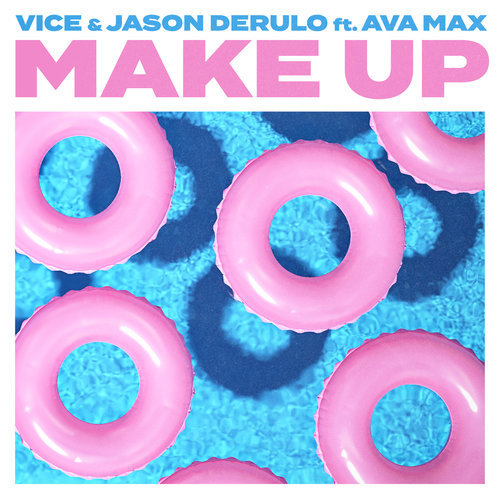 Make Up (feat. Ava Max) Vice Mp3 Download