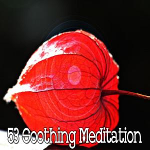 Yoga Music的專輯53 Soothing Meditation