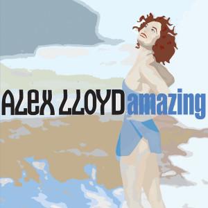 Amazing 2001 Alex Lloyd