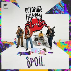 Album Spoil from OCTOPUS'S GARDEN