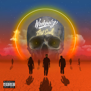 Album Lost Souls from Wrekonize