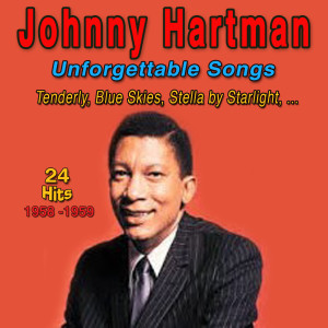 Album Unforgettable Songs (And I Thought About You) from Johnny Hartman