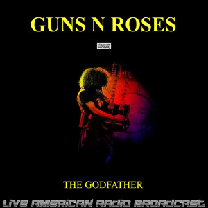 Album The Godfather (Live) from Guns N' Roses