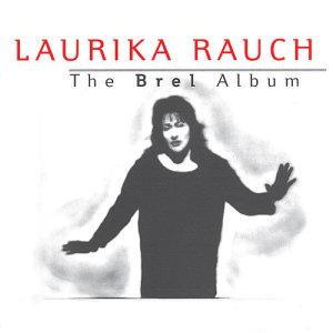 Album The Brel Album from Laurika Rauch