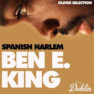 Album Oldies Selection: Spanish Harlem from Ben E. King