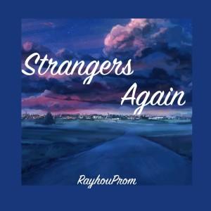 Album Strangers Again from RayhouProm
