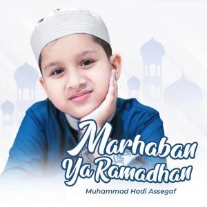 Marhaban Ya Ramadhan dari Muhammad Hadi Assegaf