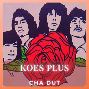Cha Dut dari Koes Plus