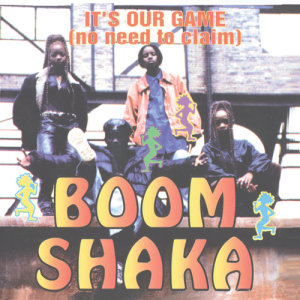 Album It's Our Game (No Need To Claim) from Boom Shaka