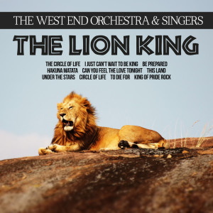 Album The Lion King from THE WEST END ORCHESTRA & SINGERS