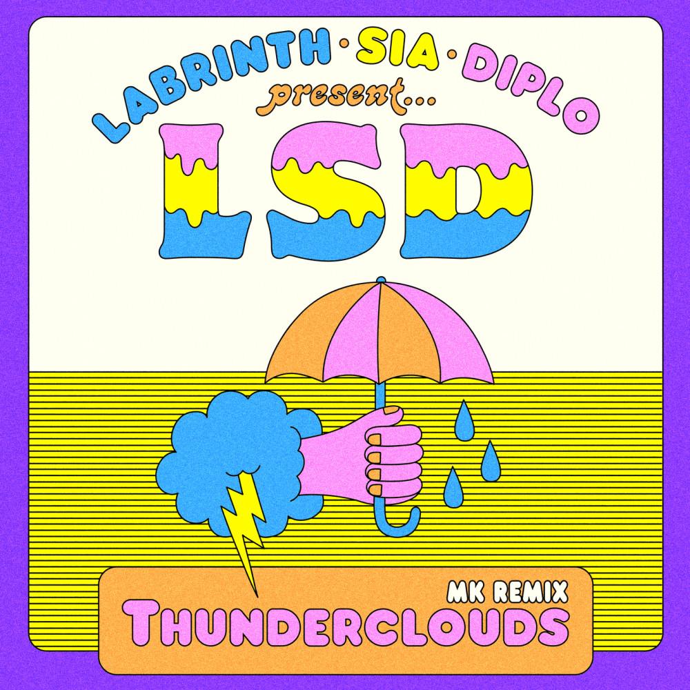 Thunderclouds (MK Remix) 2018 LSD; Sia; Diplo; Labrinth