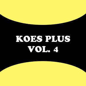 Koes Plus, Vol. 4 dari Koes Plus