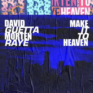 David Guetta的專輯Make It To Heaven (with Raye)